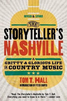 Tom T. Hall's The Storyteller's Nashville: An Inside Look at Country Music's Gritty Past book