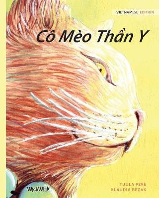 Co Meo Thần Y: Vietnamese Edition of The Healer Cat by Tuula Pere