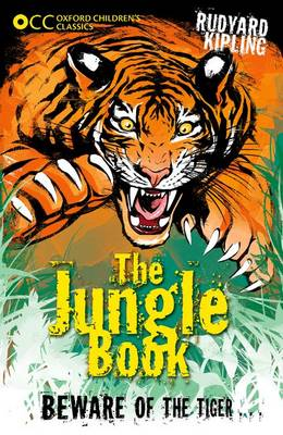 Oxford Children's Classics: The Jungle Book by Rudyard Kipling