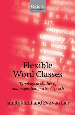 Flexible Word Classes by Jan Rijkhoff