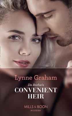 Da Rocha's Convenient Heir by Lynne Graham