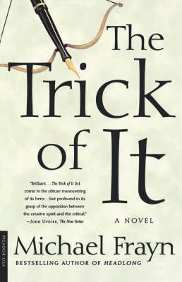 Trick of it by Michael Frayn