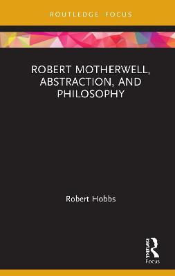 Robert Motherwell, Abstraction, and Philosophy book