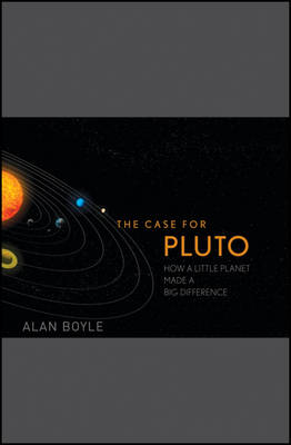 Case for Pluto by Alan Boyle