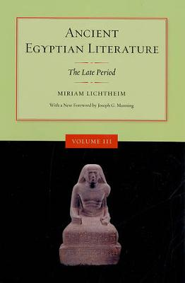 Ancient Egyptian Literature Ancient Egyptian Literature Late Period v. 3 by Miriam Lichtheim