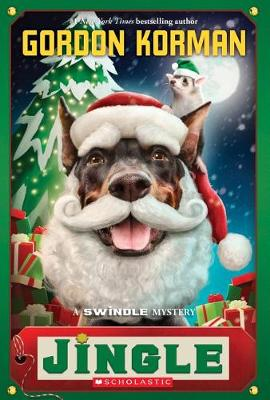 Jingle (Swindle #8) by Gordon Korman