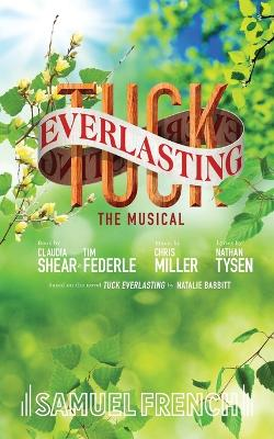 Tuck Everlasting by Claudia Shear