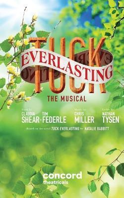 Tuck Everlasting by Claudia Shear
