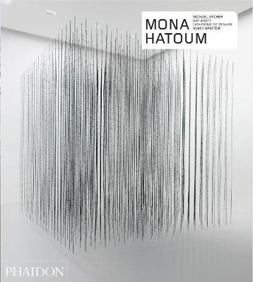 Mona Hatoum - Revised and Expanded Edition by Nancy Spector