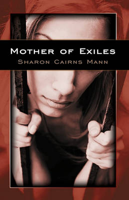 Mother of Exiles by Sharon Cairns Mann