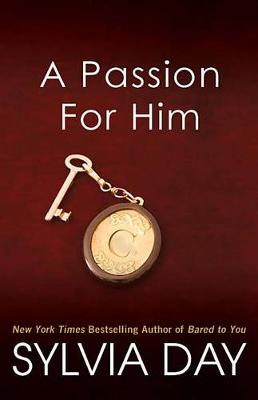 A Passion for Him by Sylvia Day