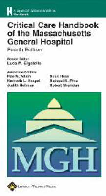 Critical Care Handbook of the Massachusetts General Hospital by Luca Bigatello
