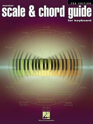 Master Scale And Chord Guide For Keyboard - 2nd Edition book