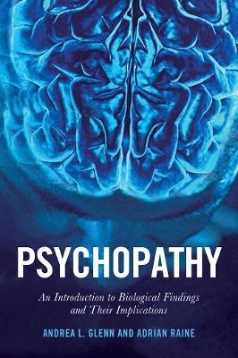 Psychopathy by Adrian Raine