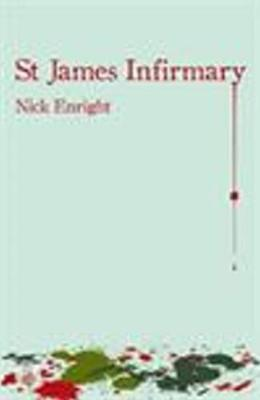 St James Infirmary by Nick Enright