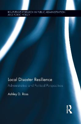 Local Disaster Resilience by Ashley D. Ross