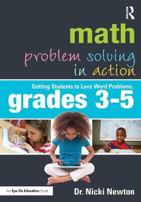 Math Problem Solving in Action by Nicki Newton