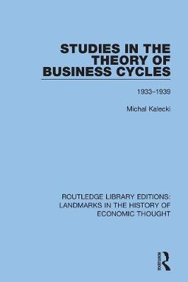 Studies in the Theory of Business Cycles: 1933-1939 book