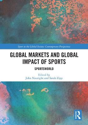 Global Markets and Global Impact of Sports: SportsWorld book