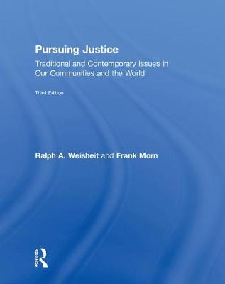 Pursuing Justice: Traditional and Contemporary Issues in Our Communities and the World book