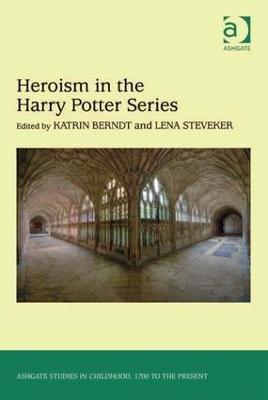 Heroism in the Harry Potter Series book