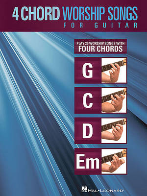 4-Chord Worship Songs for Guitar by Hal Leonard Corp