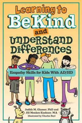 Learning to Be Kind and Understand Differences by Judith M. Glasser