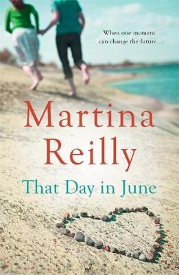 That Day in June by Martina Reilly