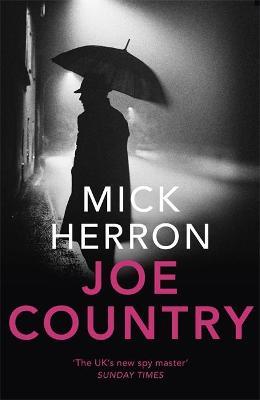 Joe Country: Slough House Thriller 6 book