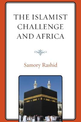 The Islamist Challenge and Africa book