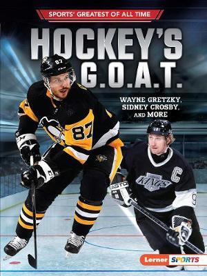 Hockey's G.O.A.T. by Jon M. Fishman
