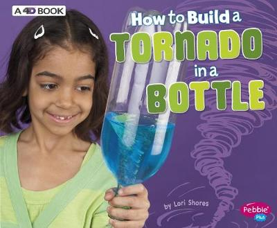 How to Build a Tornado in a Bottle book
