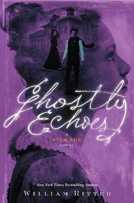 Ghostly Echoes by Ritter