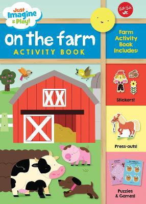 Just Imagine & Play! On the Farm by Melisande Luthringer