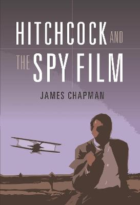 Hitchcock and the Spy Film book
