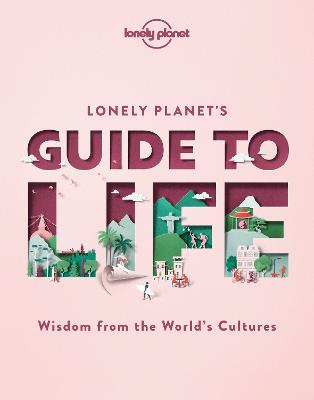 Lonely Planet's Guide to Life book