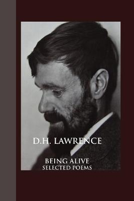 Being Alive by D H Lawrence