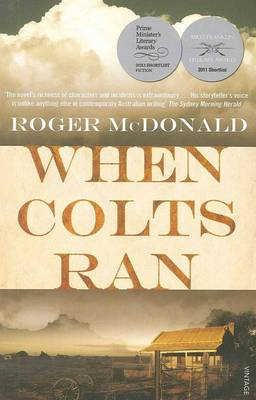 When Colts Ran by Roger McDonald