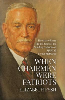 When Chairmen Were Patriots book