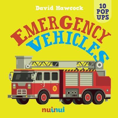 10 Pop Ups: Emergency Vehicles by ,David Hawcock