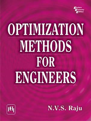 Optimization Methods for Engineers by R. V. S. Raju