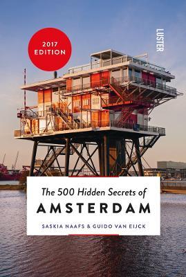 500 Hidden Secrets of Amsterdam book