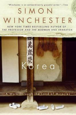Korea by Author and Historian Simon Winchester