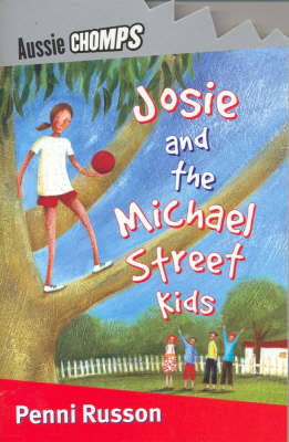 Josie and the Michael Street Kids by Penni Russon