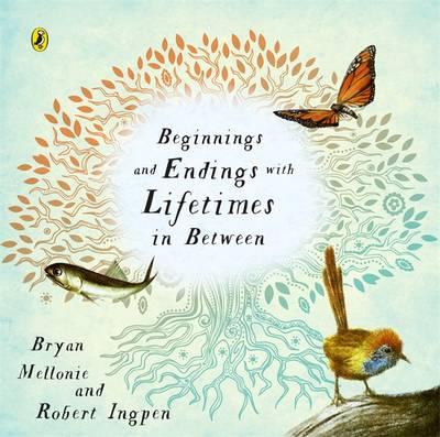 Beginnings And Endings With Lifetimes In Between book