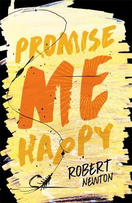 Promise Me Happy by Robert Newton