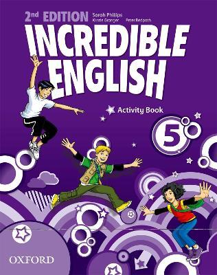 Incredible English: 5: Activity Book book