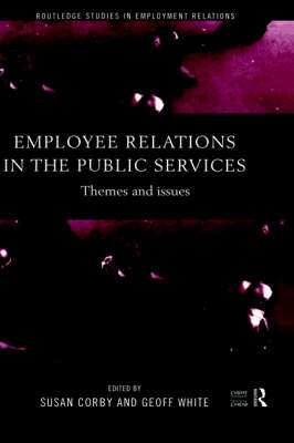 Employee Relations in the Public Services by Susan Corby