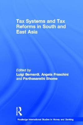 Tax Systems and Tax Reforms in South and East Asia book