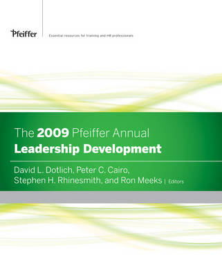 The The Pfeiffer Annual: 2009: Leadership Development by Delta Organization & Leadership LLC